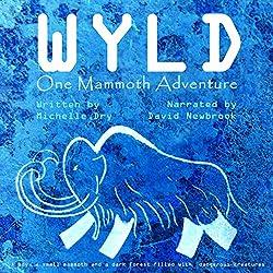 Wyld: One Mammoth Adventure