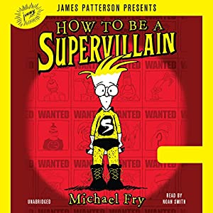 How to Be a Supervillain Audiobook
