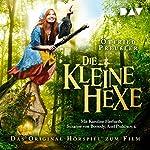 Die kleine Hexe: Das Original-Hörspiel zum Film | Otfried Preußler