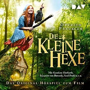 Die kleine Hexe: Das Original-Hörspiel zum Film Hörspiel