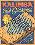 Kalimba goes Classical: Melodies of the Great Masters for kalimba in C