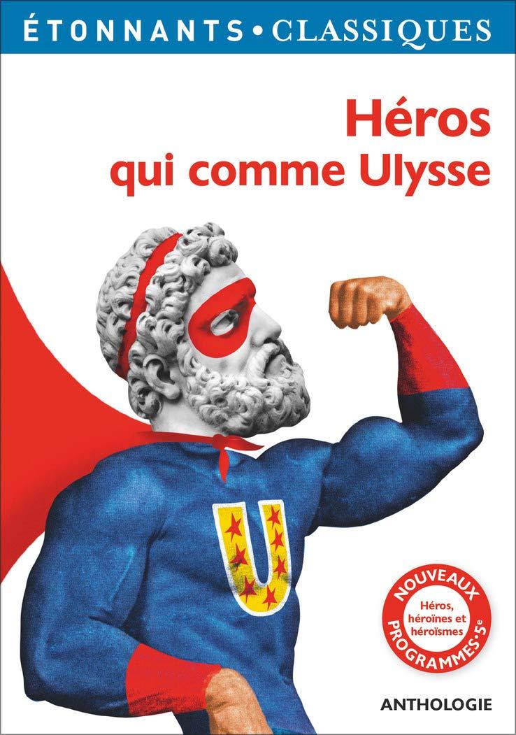 Couverture de Héros qui comme Ulysse