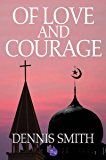 Of Love and Courage