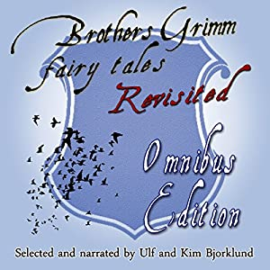 Brothers Grimm Fairy Tales Revisited Audiobook