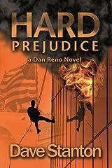Hard Prejudice: A Hard-Boiled Crime Novel: Dan Reno Private Detective Noir Mystery Series (Dan Reno Novel Series Book 5) Kindle Edition