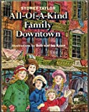 ALL-OF-A-KIND FAMILY DOWNTOWN by Sydney Taylor, illustrations by Beth and Joe Krush (Hardcover in dust jacket 1972 ALL OF A KIND FAMILY DOWNTOWN)