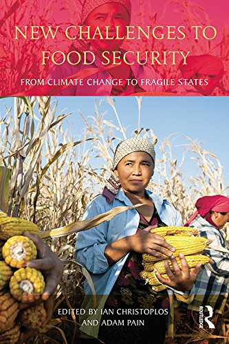 Download New Challenges to Food Security: From Climate Change to Fragile States Pdf