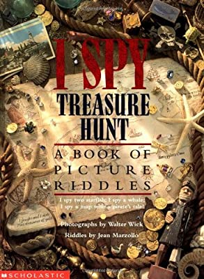 I Spy Treasure Hunt A Book Of Picture Riddles by Scholastic Inc.