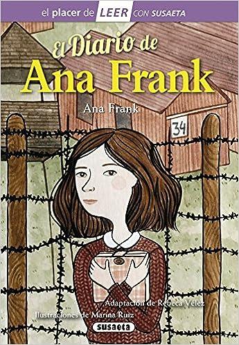 El diario de Ana Frank El placer de LEER con Susaeta - nivel 4: Amazon.es: Susaeta Edicones S A: Libros
