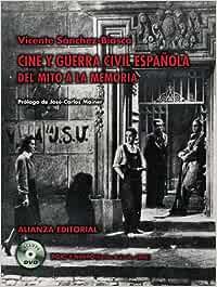 Cine y Guerra Civil española: Del mito a la memoria Libros ...