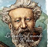 La vuelta al mundo en 80 dias (Spanish Language Edition) (Spanish Edition)