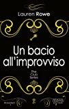 Un bacio all'improvviso. The Club series
