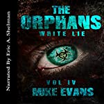 White Lie: The Orphans, Book 4 | Mike Evans