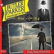 Bang, Bang, Feuer frei! (Butler Parker 4)   Günter Dönges