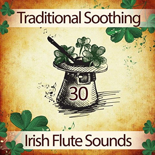 Celtic Flute Music: Soothing Relaxation