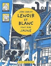 Les enquêtes de Lenoir et Blanc : Lenoir et Blanc font rire jaune