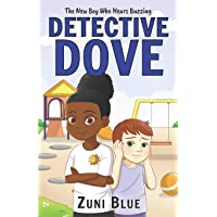 The New Boy Who Hears Buzzing (Detective Mya Dove)