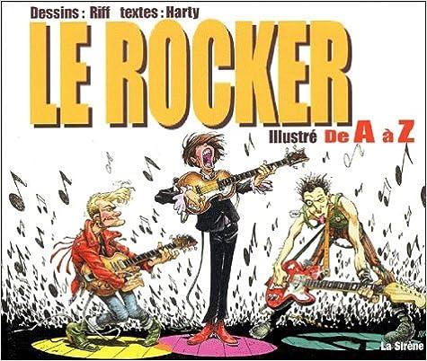 En ligne Le Rocker illustré de A à Z pdf, epub