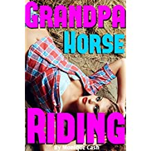 GRANDPA Horse RIDING: Forbidden Taboo Fantasy - Older Man Verse Younger Girl – Caught in the Stable