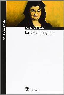 La piedra angular (Spanish Edition)