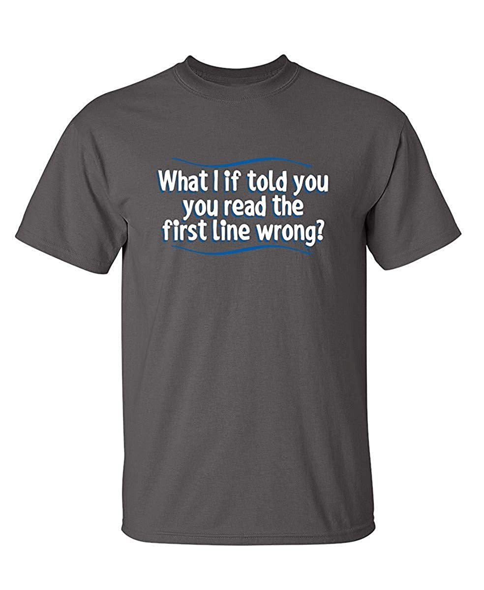 Terstin What If I Told You Read The First Sarcastic Novelty Adult Humor Funny T Shirt-ANZ