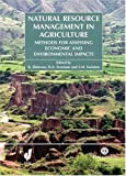 img - for Natural Resource Management in Agriculture: Methods for Assessing Economic and Environmental Impacts book / textbook / text book