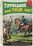 img - for Tippecanoe and Tyler, Too! (Landmark Books, 76) book / textbook / text book