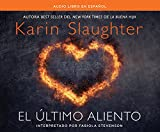El Ultimo Aliento (Last Breath) (Good Daughter) (Spanish Edition)