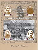 Moore's Historical Guide to the Wilmington Campaign and the Battles for Fort Fisher, Mark A. Moore, 1882810198