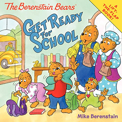 The Berenstain Bears Get Ready for School ebook