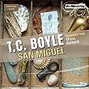 San Miguel Hörbuch von T.C. Boyle Gesprochen von: Oliver Siebeck
