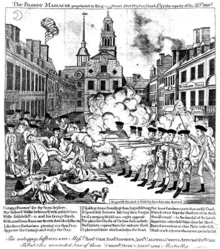 Boston Massacre 1770 Nthe Boston Massarce 5 March 1770 Line Engraving 1770 By Paul Revere Plagiarized By Revere From Henry Pelham Poster Print by (24 x 36)