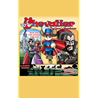 Chevalier the Queen's Mouseketeer: The Hither and Yon (Kids books, kids fantasy books, kids adventure books, kids fairy…