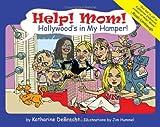 Help! Mom! Hollywood's in My Hamper!