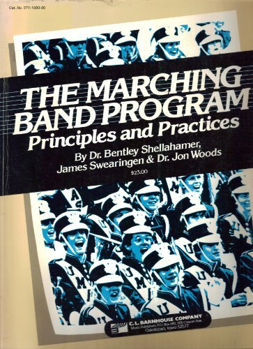 The Marching Band Program: Principles and Practices