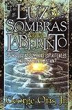 Luz y sombras en el Laberinto, G. Otis, 078990652X