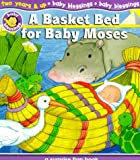 A Basket Bed for Baby Moses, Alice Joyce Davidson, 0784711410