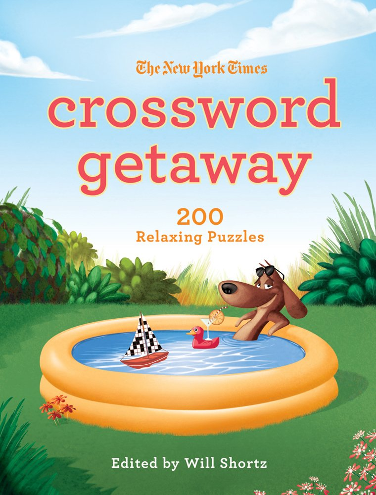 The New York Times Crossword Getaway: 200 Relaxing Puzzles pdf epub