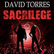Sacrilege: The Covert War, Book 2 | David Torres