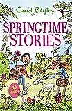 Springtime Stories: 30 classic tales