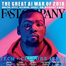 November 2017 Periodical by Fast Company Narrated by Ken Borgers