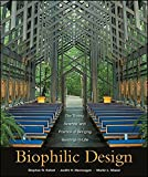 img - for Biophilic Design: The Theory, Science and Practice of Bringing Buildings to Life book / textbook / text book