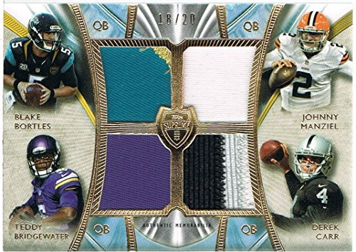 2014 Topps Supreme Rookie Relic Quad Combos Jersey #SRQCBMBC Johnny Manziel/Derek Carr/Teddy Bridgewater/Blake Bortles #d 18/20 RC Rookie (Teddy Supreme)