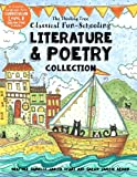 Classical Fun-Schooling - Literature and Poetry Collection - Level B: Ages 7 to 10 (Classical Fun-Schooling with Thinking Tree Books) (Volume 2)