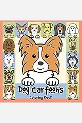 Dog Cartoons Coloring Book Paperback