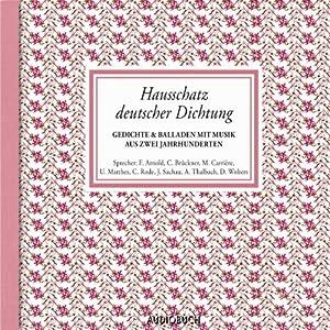 Hausschatz deutscher Dichtung Hörbuch