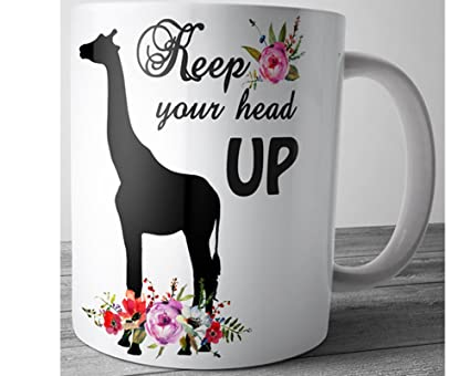 Amazoncom Giraffe Mug Inspirational Quote Keep Your Head Up 11 Oz