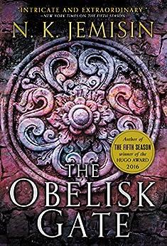 The Obelisk Gate (The Broken Earth Book 2) by [Jemisin, N. K.]