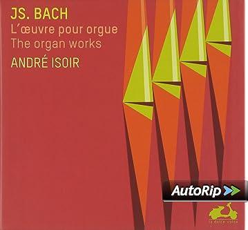Bach : Loeuvre pour orgue