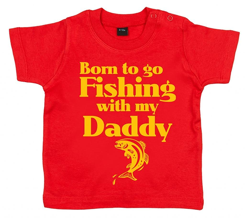 Dirty Fingers, Born to go Fishing with my Daddy, Baby Girl T-shirt